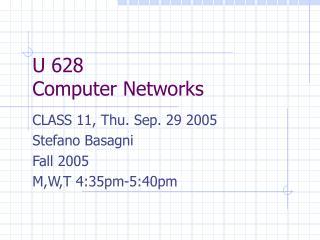 U 628 Computer Networks