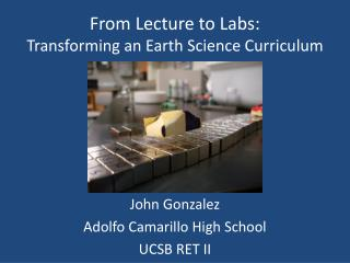 From Lecture to Labs: Transforming an Earth Science Curriculum