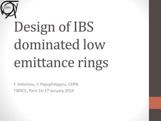 Design of IBS dominated low  emittance  rings