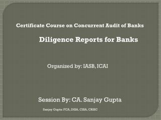 Certificate Course on Concurrent Audit of Banks Diligence Reports for Banks