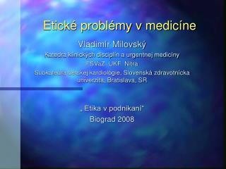 Etické problémy v medicíne