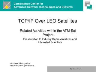 TCP/IP Over LEO Satellites
