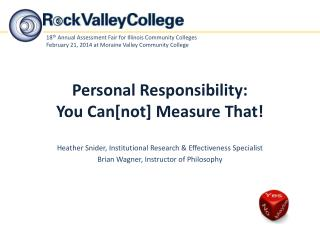 Personal Responsibility: You Can[not] Measure That!