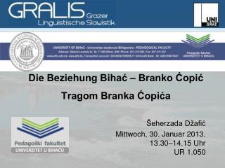 Die Beziehung Bihać – Branko Ćopić Tragom Branka Ćopića