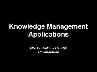 Knowledge Management  Applications