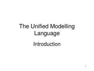 The Unified Modelling Language
