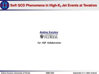 Soft QCD Phenomena in High-E T  Jet Events at Tevatron