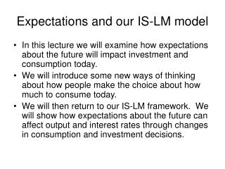 Expectations and our IS-LM model