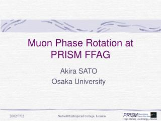 Muon Phase Rotation at PRISM FFAG