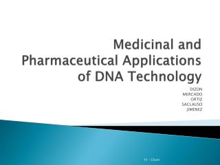 Medicinal and Pharmaceutical Applications of DNA Technology
