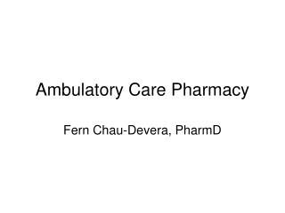 Ambulatory Care Pharmacy