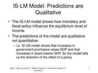 IS-LM Model: Predictions are Qualitative