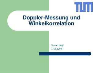 Doppler-Messung und Winkelkorrelation