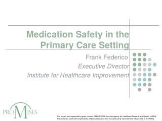 Medication Safety in the Primary Care Setting