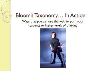 Bloom's Taxonomy… In Action