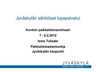 Jyväskylän sähköiset lupapalvelut