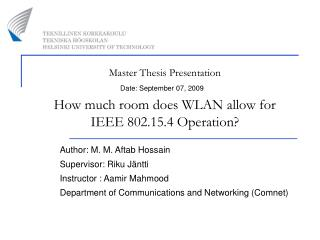 Master Thesis Presentation How much room does WLAN allow for  IEEE 802.15.4 Operation?