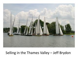 Selling in the Thames Valley – Jeff Brydon