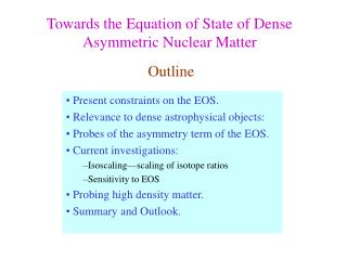 Towards the Equation of State of Dense Asymmetric Nuclear Matter