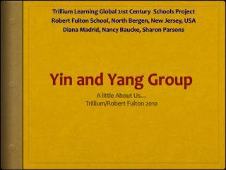 Yin and Yang Group