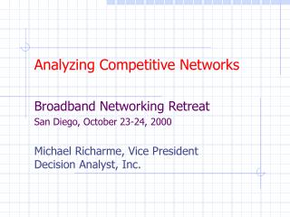 Analyzing Competitive Networks