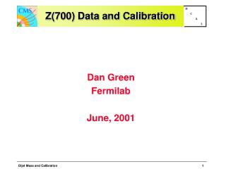 Z(700) Data and Calibration