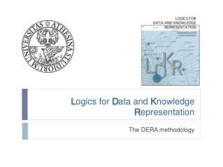 L ogics  for  D ata  and  K nowledge R epresentation