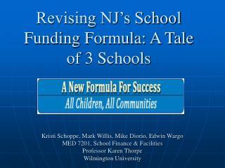 Revising NJ's School  Funding Formula: A Tale of 3 Schools