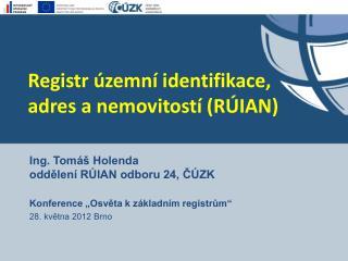Registr územní identifikace,  adres a nemovitostí (RÚIAN)