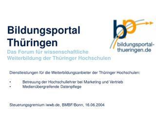 Bildungsportal Thüringen Das Forum für wissenschaftliche Weiterbildung der Thüringer Hochschulen