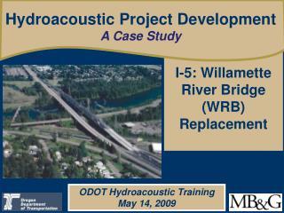 I-5: Willamette River Bridge (WRB) Replacement