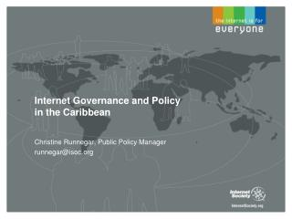 Internet Governance and Policy in the Caribbean