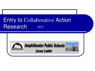 Entry to  Collaborative  Action Research