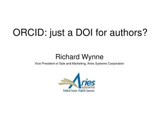 ORCID: just a DOI for authors?