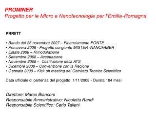 PROMINER Progetto per le MIcro e Nanotecnologie per l'Emilia-Romagna