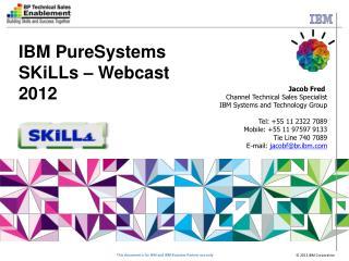IBM  PureFlex  Systems IBM Flex System Overview