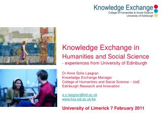 Knowledge Exchange in  Humanities and Social Science - experiences from University of Edinburgh