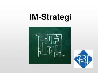 IM-Strategi