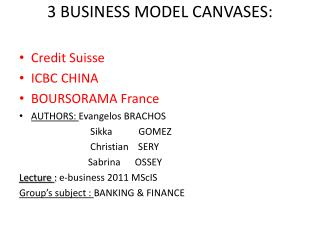 3 BUSINESS MODEL CANVASES: