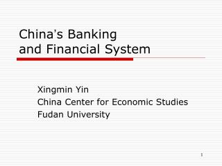 China ' s Banking  and Financial System