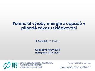 Potenciál výroby energie z odpadů v případě zákazu skládkování