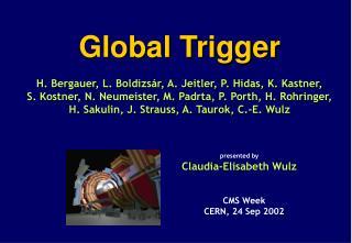 Global Trigger  (Vienna)