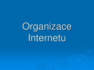 Organizace Internetu