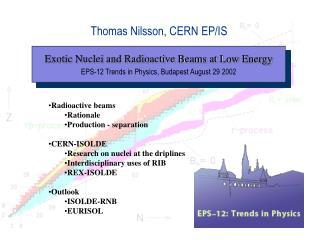 Thomas Nilsson, CERN EP/IS