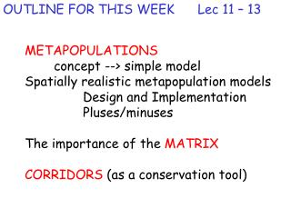 OUTLINE FOR THIS WEEK      Lec 11 – 13