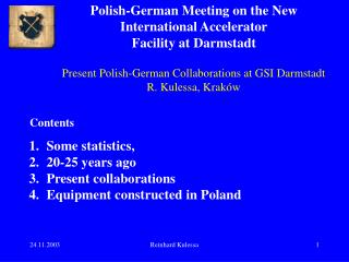 Polish-German Meeting on the New International Accelerator Facility at Darmstadt