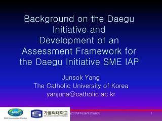 Junsok Yang The Catholic University of Korea yanjuna@catholic.ac.kr