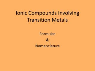Ionic Compounds Involving Transition Metals