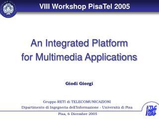 Gruppo RETI di TELECOMUNICAZIONI Dipartimento di Ingegneria dell'Informazione - Università di Pisa