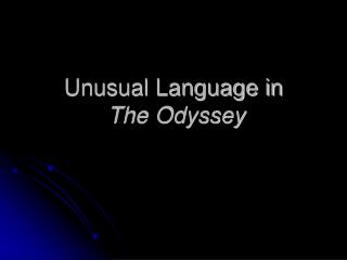 Unusual Language in  The Odyssey